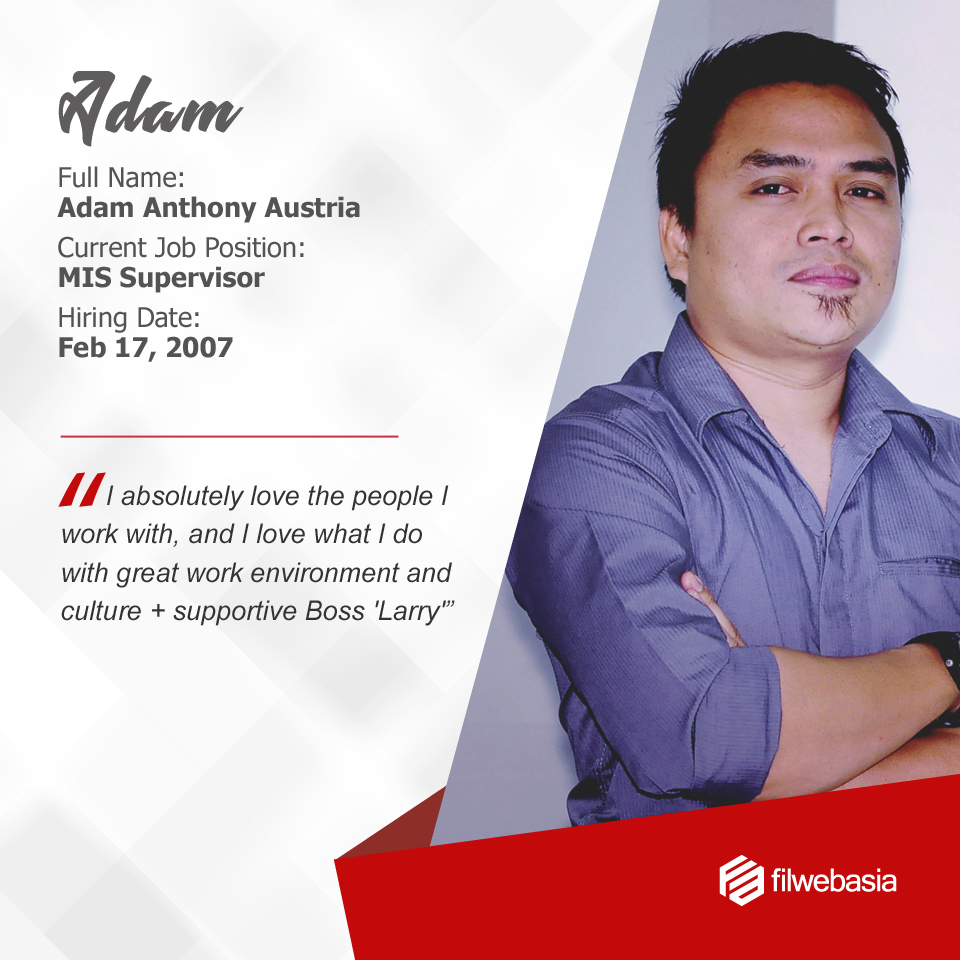 FilWeb Asia's longtime employees - Adam