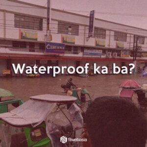 #TeamWaterproof Ka Ba?