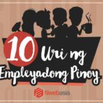 10 Uri ng Empleyadong Pinoy