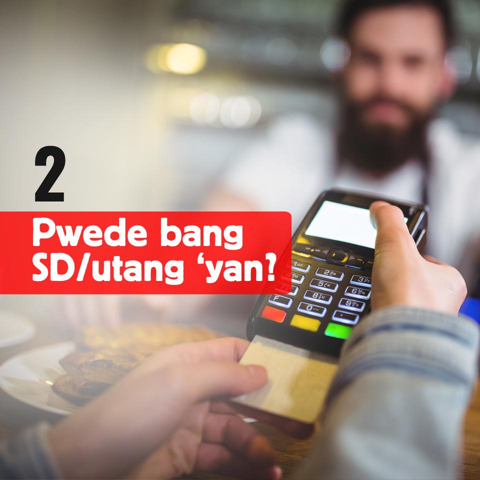 2-Pwede bang SD o utang yan