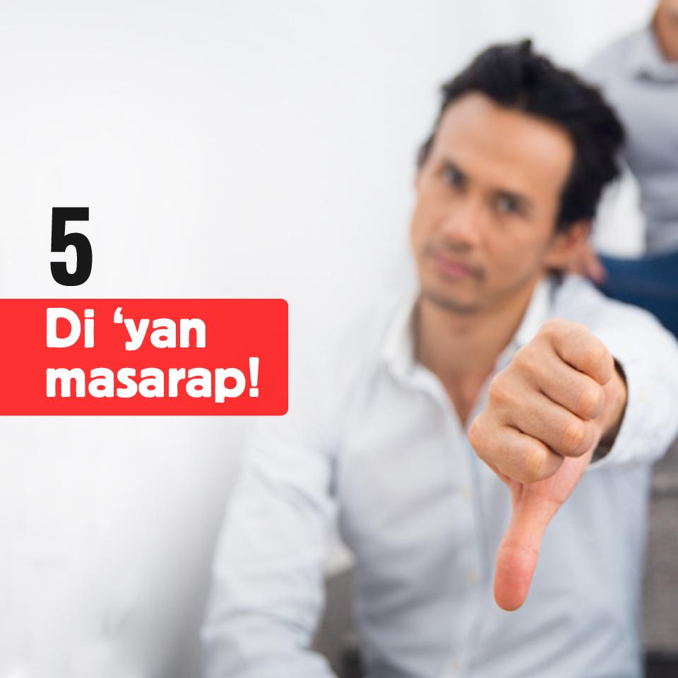 5-Di yan masarap