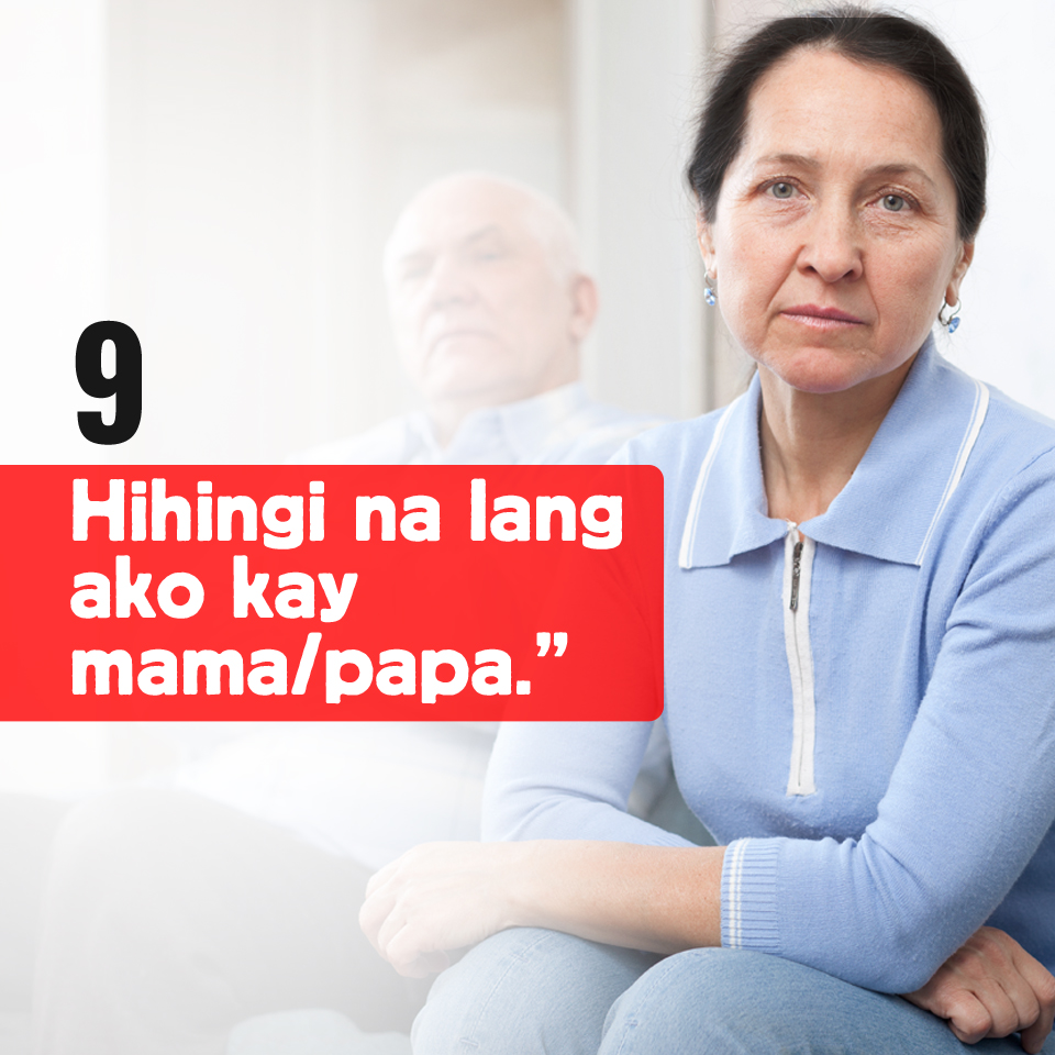 9-Hihingi na lang ako kay mama-papa